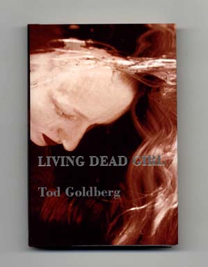 Living Dead Girl - 1st Edition/1st Printing
