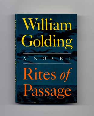 Rites of Passage - 1st US Edition/1st Printing. William Golding.