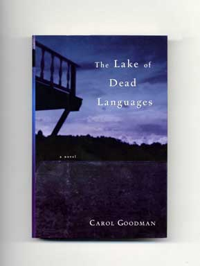 The Lake Of Dead Languages - 1st Edition/1st Printing