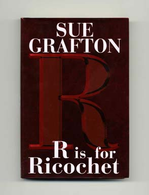 R Is For Ricochet - 1st Edition/1st Printing