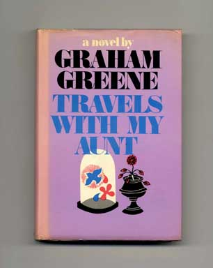 Travels with My Aunt - 1st Edition/1st Printing