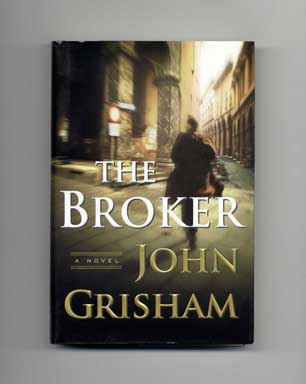 The Broker - 1st Edition/1st Printing. John Grisham