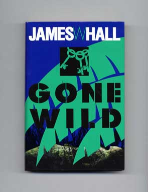 Gone Wild - 1st Edition/1st Printing