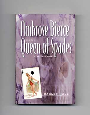 Ambrose Bierce and the Queen of Spades - 1st Edition/1st Printing