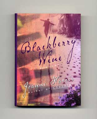 Blackberry Wine - 1st Edition/1st Printing