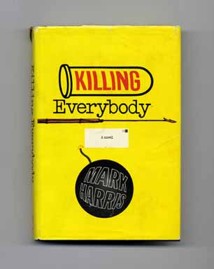 Killing Everybody - 1st Edition/1st Printing
