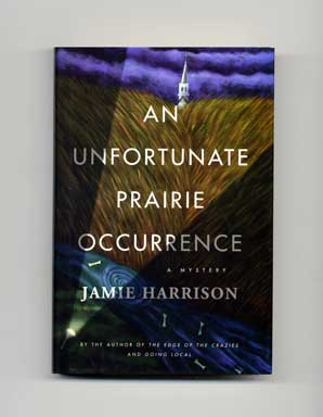 An Unfortunate Prairie Occurrence - 1st Edition/1st Printing
