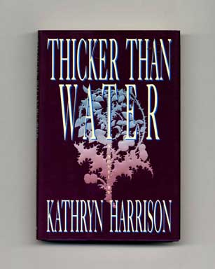 Thicker Than Water - 1st Edition/1st Printing