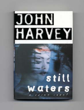 Still Waters - 1st Edition/1st Printing