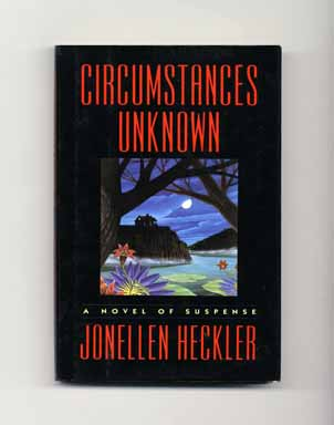 Circumstances Unknown - 1st Edition/1st Printing