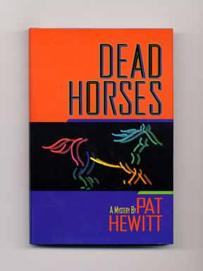 Dead Horses - 1st Edition/1st Printing
