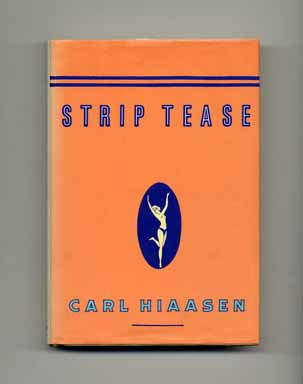 Strip Tease - 1st Edition/1st Printing