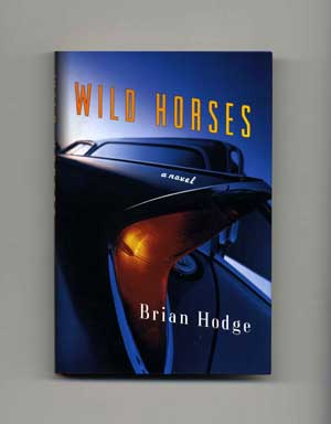 Wild Horses - 1st Edition/1st Printing