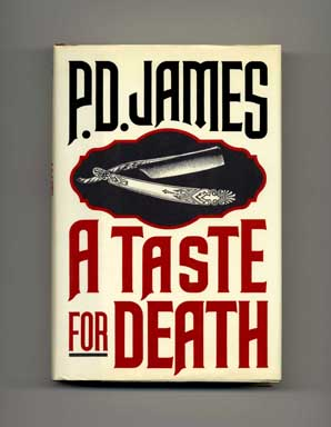 A Taste for Death - 1st US Edition/1st Printing