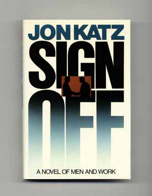 Sign Off - 1st Edition/1st Printing
