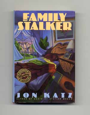 The Family Stalker - 1st Edition/1st Printing