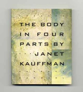 The Body in Four Parts - 1st Edition/1st Printing