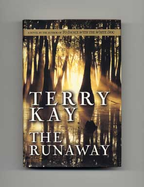 The Runaway - 1st Edition/1st Printing. Terry Kay