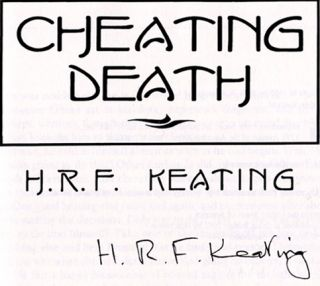 Cheating Death - 1st US Edition/1st Printing