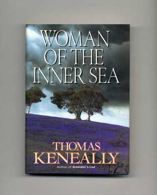 Woman Of The Inner Sea - 1st US Edition/1st Printing. Thomas Keneally