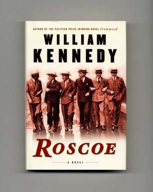 Roscoe - 1st Edition/1st Printing. William Kennedy