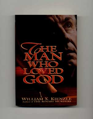 The Man Who Loved God - 1st Edition/1st Printing