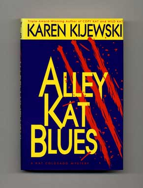 Alley Kat Blues - 1st Edition/1st Printing