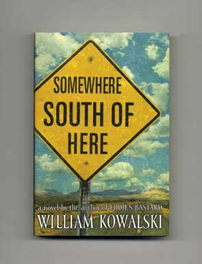 Somewhere South of Here - 1st Edition/1st Printing