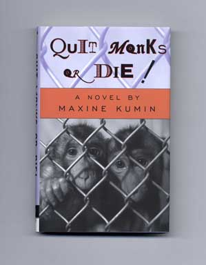 Quit Monks or Die - 1st Edition/1st Printing