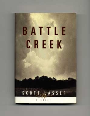 Battle Creek - 1st Edition/1st Printing