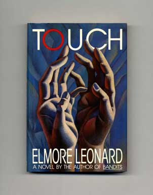 Touch - 1st Edition/1st Printing. Elmore Leonard