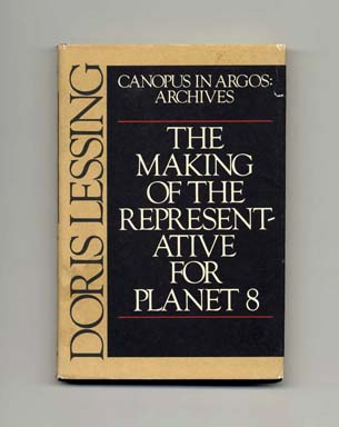 The Making Of The Representative For Planet 8 - 1st US Edition/1st Printing. Doris Lessing