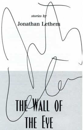 The Wall of the Sky, the Wall of the Eye - 1st Edition/1st Printing