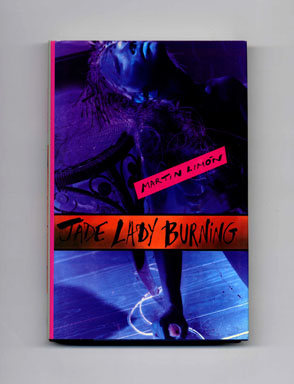 Jade Lady Burning - 1st Edition/1st Printing