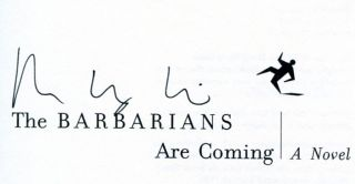 The Barbarians Are Coming - 1st Edition/1st Printing