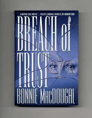 Breach of Trust - 1st Edition/1st Printing