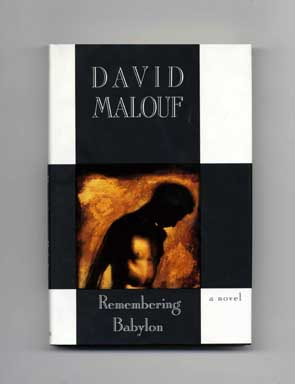 Remembering Babylon - 1st US Edition/1st Printing