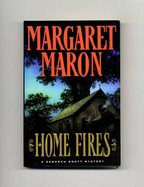 Home Fires - 1st Edition/1st Printing. Margaret Maron