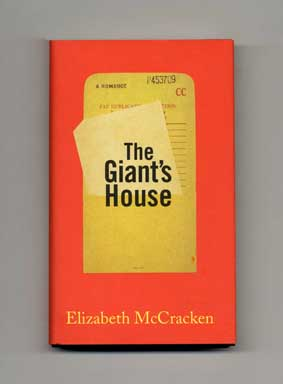 The Giant's House - 1st Edition/1st Printing