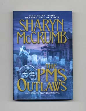 The PMS Outlaws - 1st Edition/1st Printing