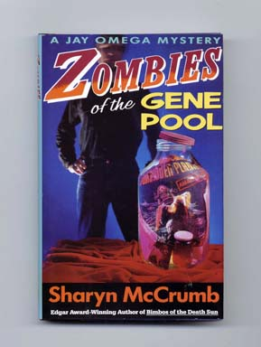 Zombies of the Gene Pool - 1st Edition/1st Printing. Sharyn McCrumb