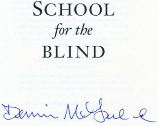 School for the Blind - 1st Edition/1st Printing
