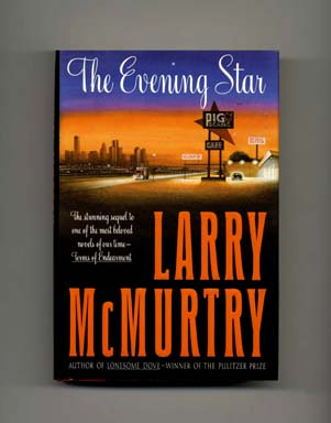 The Evening Star - 1st Edition/1st Printing. Larry McMurtry