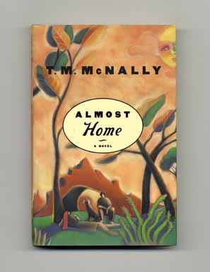 Almost Home - 1st Edition/1st Printing