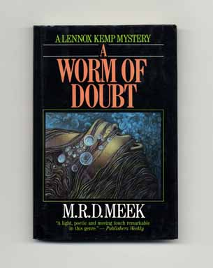 A Worm of Doubt - 1st US Edition/1st Printing