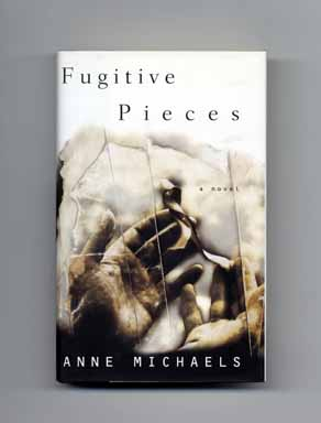 Fugitive Pieces - 1st US Edition/1st Printing