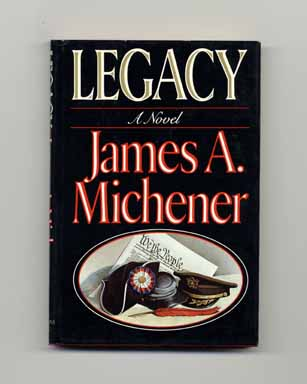 Legacy - 1st Edition/1st Printing. James A. Michener