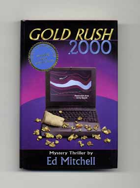 Gold Rush 2000 - 1st Edition/1st Printing