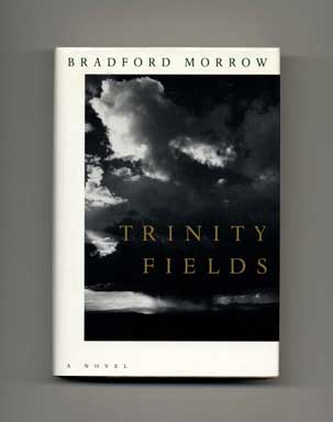 Trinity Fields - 1st Edition/1st Printing