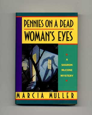 Pennies on a Dead Woman's Eyes - 1st Edition/1st Printing. Marcia Muller